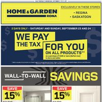 Rona - Home & Garden - Wall-to-Wall Savings Flyer