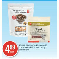 PC Beef Jerky Or PC Chocolate Covered Raisins Or Peanuts