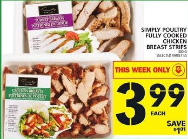 Foodbasics Simply Poultry Fully Cooked Chicken Breast Strips
