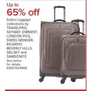 Travelpro, Skyway Eminent, London Fog, Swiss Wenger, Ricardo Beverly Hills, Delsey And Samsonite  - Up to 65%  off