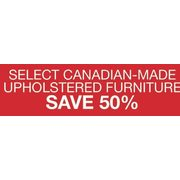 Canadian-Made Upholstered Furniture  - 50%  off