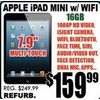 Apple iPad Min w/ Wifi - $159.99