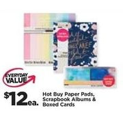 Hot Buy Paper Pads, Scrapbook Albums & Boxed Cards - $12.00